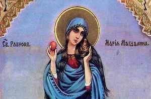 Равноапостольная Мария Магдалина - одна из величайщих святых